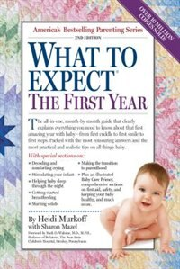 Book What to Expect the First Year by Heidi Murkoff