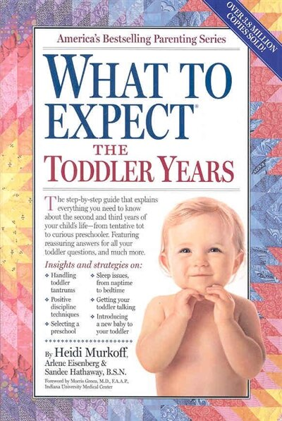 What to Expect the Toddler Years, 2nd edition de Heidi Murkoff