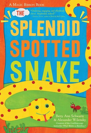 The Splendid Spotted Snake A Magic Ribbon Book Book By Alexander