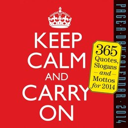 Book Keep Calm and Carry On 2014 Calendar by Workman Publishing Company