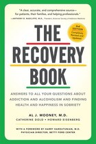 The Recovery Book: Answers to  All Your Questions About Addiction and Alcoholism and Finding Health…