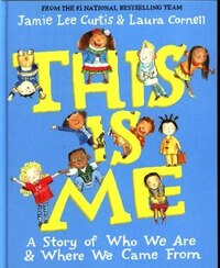 This Is Me: A Story of Who We Are and Where We Came From