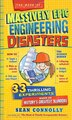 The Book Of Massively Epic Engineering Disasters: 33 Thrilling Experiments Based On History's Greatest Blunders by Sean Connolly