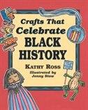 Crafts that Celebrate Black History