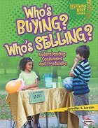 Exploring Economics:Who's Buying? Who's Selling?