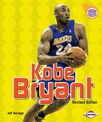 Kobe Bryant (Revised Edition)