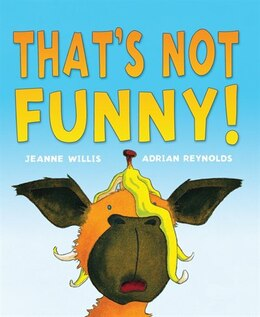 Book That's Not Funny! by Adrian Reynolds