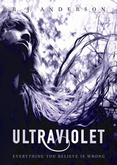 Ultraviolet(Age 12-18) by R. J. R. J. Anderson