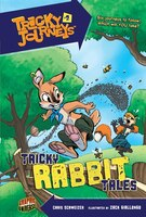 Tricky Rabbit Tales: Book 2