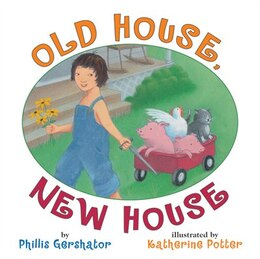 Book Old House, New House by Phyllis Gershator