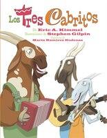 Los tres cabritos: The Three Cabritos (Spanish Ed.)