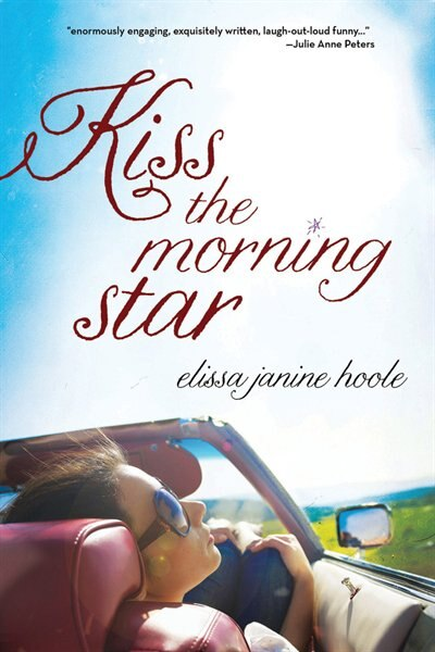 Kiss the Morning Star by Elissa Hoole