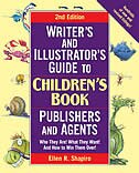 Writer's & Illustrator's Guide to Children's Book Publishers and Agents, 2nd Edition: Who They Are…