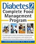 Diabetes Type 2: Complete Food Management Program by Sherri Shafer