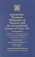 Aristotelian-Thomistic Philosophy of Measure and the: International System of Units (SI…