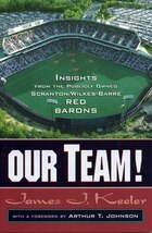 Our Team!: Insights from the Publicly Owned Scranton/Wilkes-Barre Red Barons