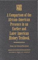 A Comparison Of The African-american Presence In An Earlier And Later American History Textbooks