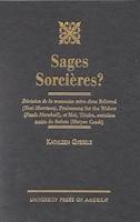 Sages Sorcieres?: Revision de la mauvaise mere dans Beloved (Toni Morrison), Praisesong for the…