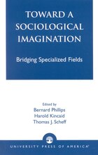 Toward a Sociological Imagination: Bridging Specialized Fields