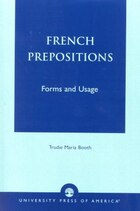 French Prepositions: Forms and Usage