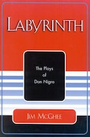 Labyrinth: The Plays of Don Nigro