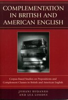 Complementation in British and American English: Corpus-Based Studies on Prepositions and…