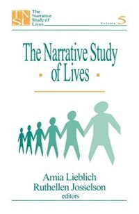 The Narrative Study Of Lives: Volume 5