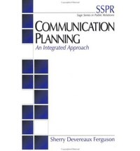 Communication Planning: An Integrated Approach