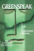 Greenspeak: A Study Of Environmental Discourse