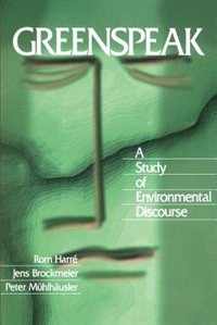 Greenspeak: A Study Of Environmental Discourse