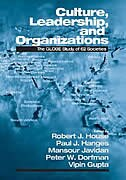 Culture, Leadership, And Organizations: The Globe Study Of 62 Societies by Robert J. House