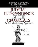 Judicial Independence at the Crossroads: An Interdisciplinary Approach