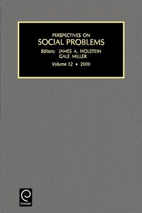 perspectives On Social Problems, Volume 12
