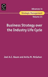 Business Strategy Over The Industry Lifecycle