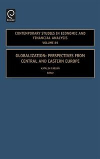Globalization: Perspectives From Central And Eastern Europe