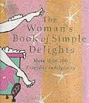 Womans Simple Delight