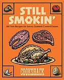 Still Smokin: 180 New Recipes for Savory Smoke-Cooked Dishes
