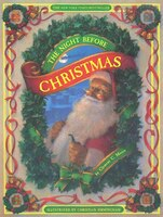The Night Before Christmas: The Anniversary Edition