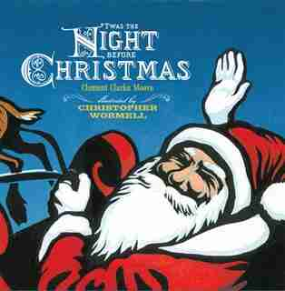 'Twas the Night Before Christmas by Christopher Wormell