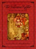 The Classic Tale of the Velveteen Rabbit: Or, How Toys Became Real(Christmas Edition) by Don Daily