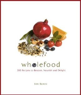 Book Wholefood by Jude Blereau
