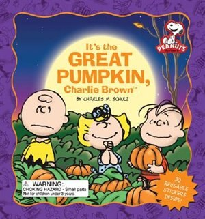 Peanuts: It's the Great Pumpkin, Charlie Brown by Charles M Schulz
