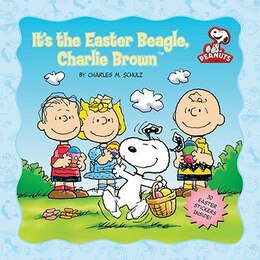 Book Peanuts: It's the Easter Beagle, Charlie Brown by Charles M. Schulz