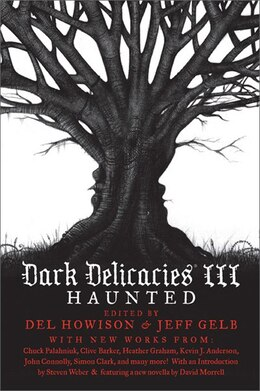 Book Dark Delicacies Iii (paperback): Haunted by Del Howison