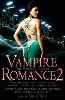 The Mammoth Book Of Vampire Romance 2 by Tricia Telep