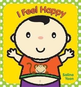 Book I Feel Happy by Salina Yoon