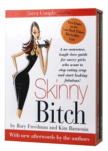 Skinny Couple in a Box: A No-Nonsense, Tough-Love Guide for Savvy Girls Who Want to Stop Eating Crap and Start Looking Fabu