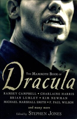 Book The Mammoth Book of Dracula by Stephen Jones