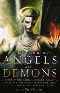 Book The Mammoth Book of Angels and Demons by Paula Guran