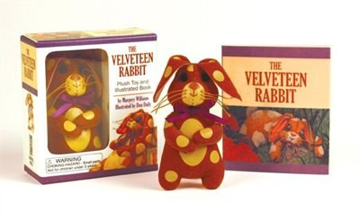 The Velveteen Rabbit Mini Kit: Plush Toy and Illustrated Book by Margery Williams